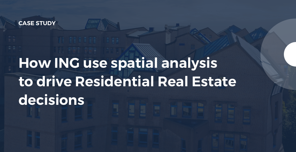 ING: Spatial Analysis in Real Estate | CARTO
